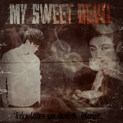 Fanfic / Fanfiction My Sweet Devil