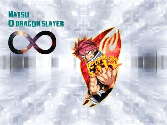 Fanfic / Fanfiction Natsu - O dragon slayer infinito