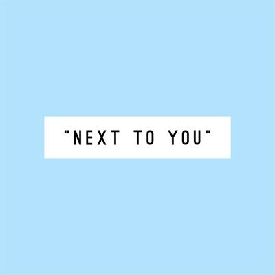 Fanfic / Fanfiction Next To You