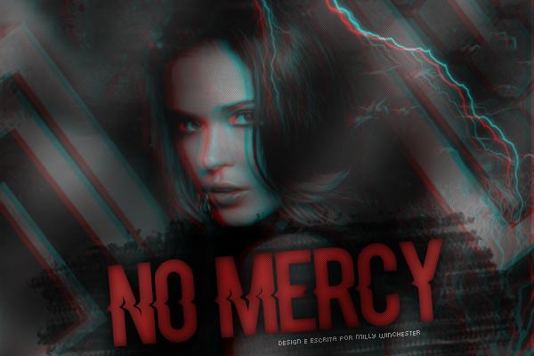Fanfic / Fanfiction No Mercy (INTERATIVA)