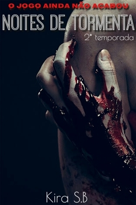 Fanfic / Fanfiction Noites de Tormenta - 2 Temporada