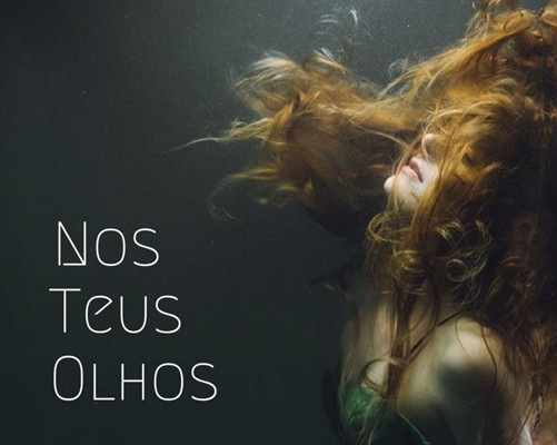 Fanfic / Fanfiction Nos Teus Olhos