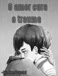 Fanfic / Fanfiction O amor cura o trauma