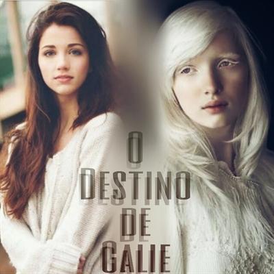 Fanfic / Fanfiction O Destino de Calie