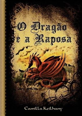 Fanfic / Fanfiction O Dragão e a Raposa - Arco 1