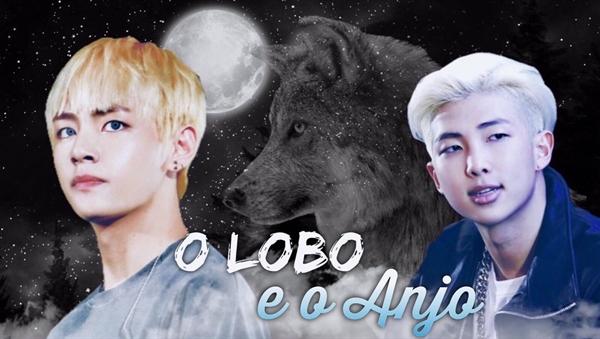 Fanfic / Fanfiction O Lobo e o Anjo