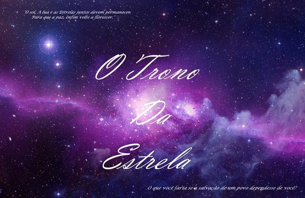 Fanfic / Fanfiction Os Tronos Celestes - O Trono da Estrela