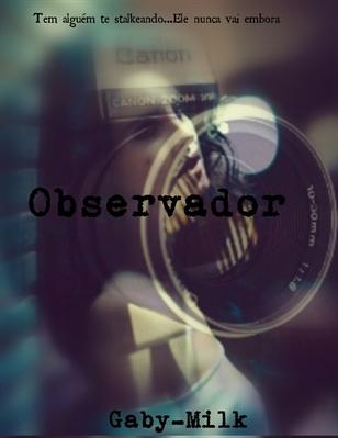 Fanfic / Fanfiction Observador