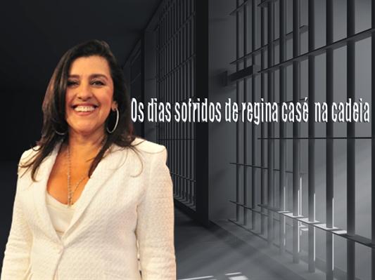 Fanfic / Fanfiction Os dias sofridos de regina casé na cadeia