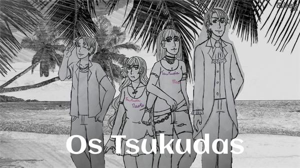 Fanfic / Fanfiction Os Tsukudas