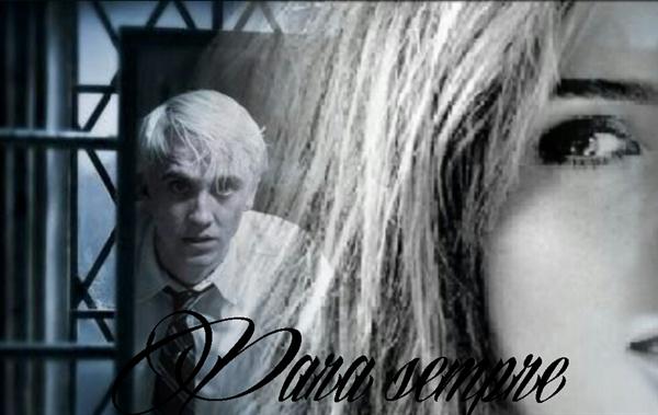 Fanfic / Fanfiction Para sempre - Dramione