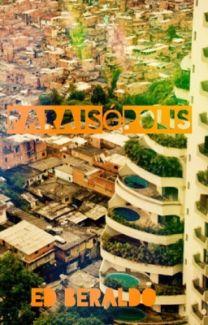 Fanfic / Fanfiction Paraisópolis (Romance Gay)