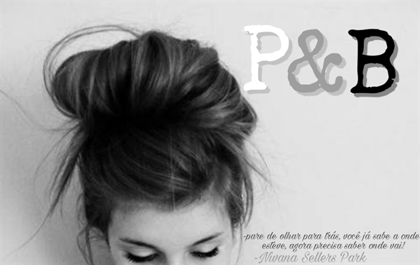 Fanfic / Fanfiction P&b