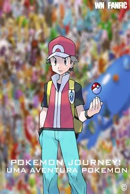 Fanfic / Fanfiction Pokemon Journey! - Uma Aventura Pokemon