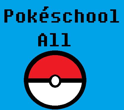 Fanfic / Fanfiction Pokéschool All-A Escola Pokémon