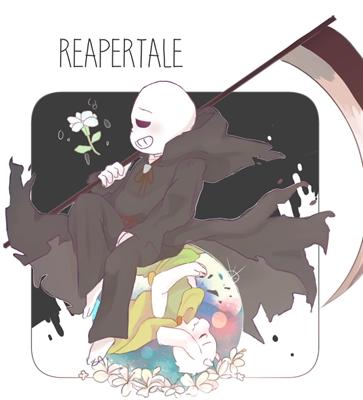 Fanfic / Fanfiction Reapertale - O emissário da misericordia