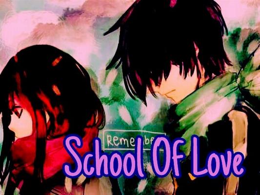 Fanfic / Fanfiction School Of Love