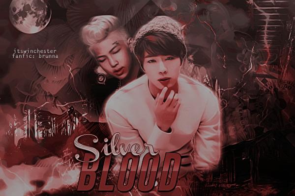 Fanfic / Fanfiction Silver Blood