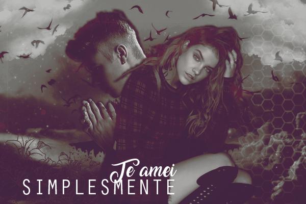 Fanfic / Fanfiction Simplesmente Te Amei