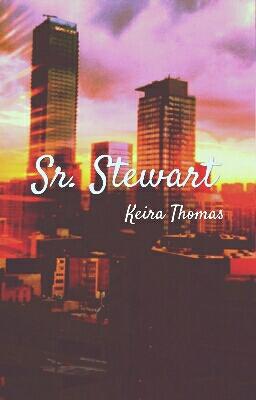 Fanfic / Fanfiction Sr. Stewart (Meu Chefe)