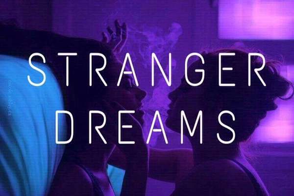 Fanfic / Fanfiction Stranger Dreams (Camren)