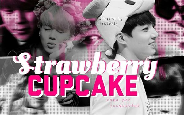 Fanfic / Fanfiction Strawberry cupcake