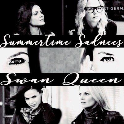 Fanfic / Fanfiction Summertime Sadness - Swan Queen