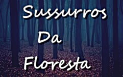 Fanfic / Fanfiction Sussurros Da Floresta