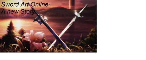 Fanfic / Fanfiction Sword Art Online---A new story
