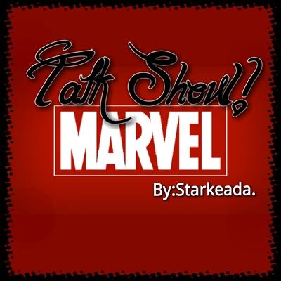 Fanfic / Fanfiction Talk Show- MARVEL