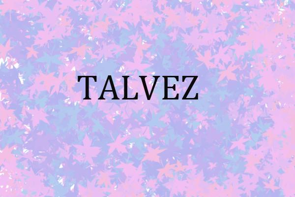 Fanfic / Fanfiction Talvez