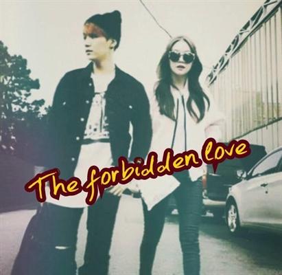 Fanfic / Fanfiction The forbidden love (HIATUS)