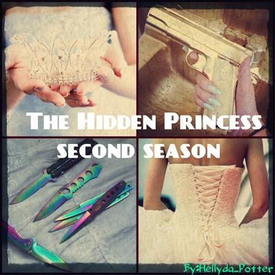 Fanfic / Fanfiction The hidden princess-Second season