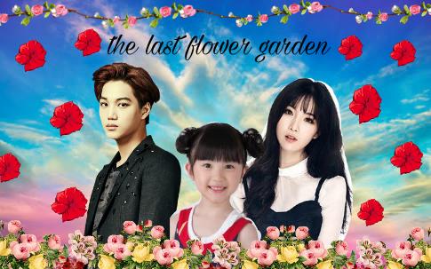 Fanfic / Fanfiction The last flower garden