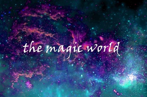 Fanfic / Fanfiction The magic world