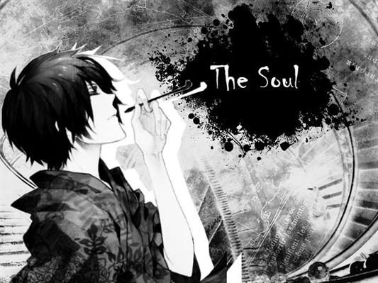 Fanfic / Fanfiction The Soul