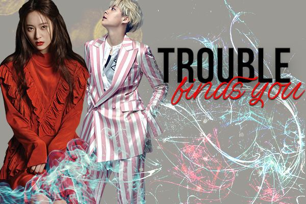 Fanfic / Fanfiction Trouble Finds You