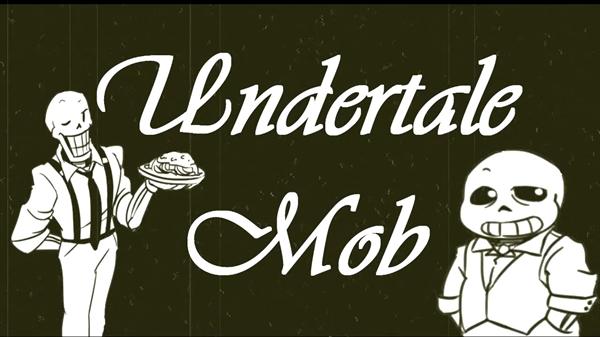 Fanfic / Fanfiction Undertale Mob-Mobtale