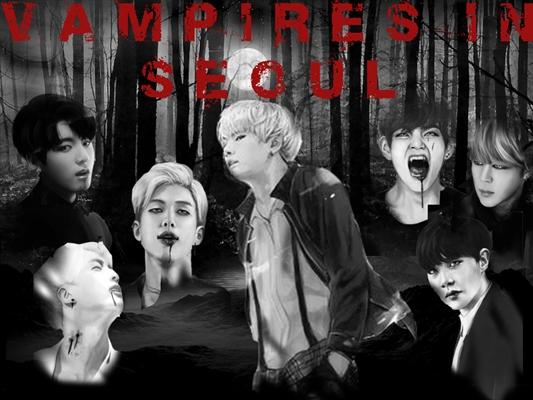 Fanfic / Fanfiction Vampiros em Seul