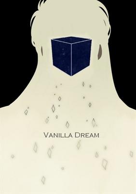 Fanfic / Fanfiction Vanilla Dream - Desejos Secretos
