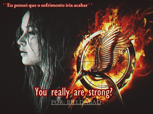 Fanfic / Fanfiction Você realmente é forte?