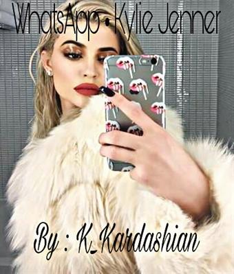 Fanfic / Fanfiction WhatsApp • Kylie Jenner