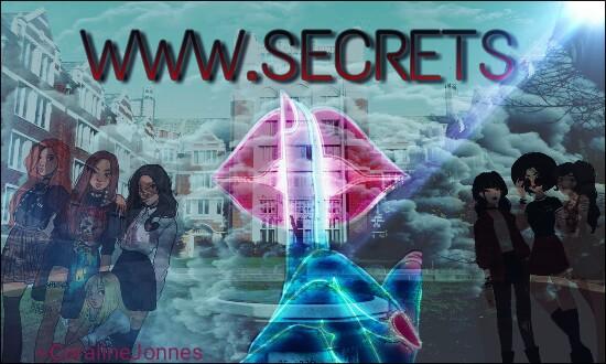 Fanfic / Fanfiction WWW.SECRETS (interativa) HIATUS