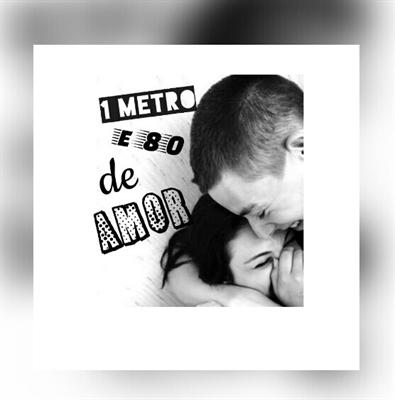 Fanfic / Fanfiction 1 Metro e 80 de Amor