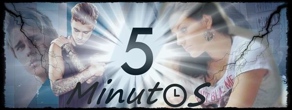 Fanfic / Fanfiction 5 Minutos