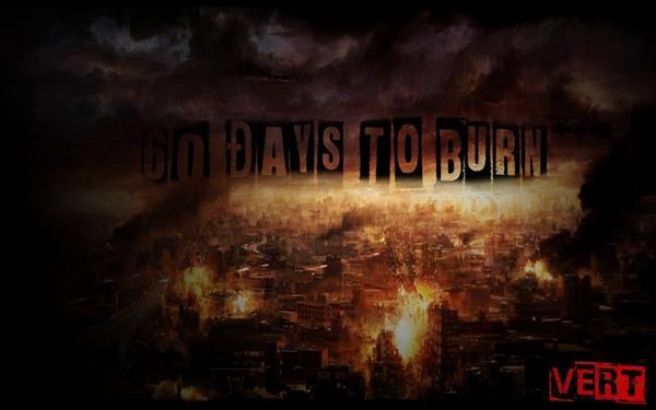 Fanfic / Fanfiction 60 Days to burn