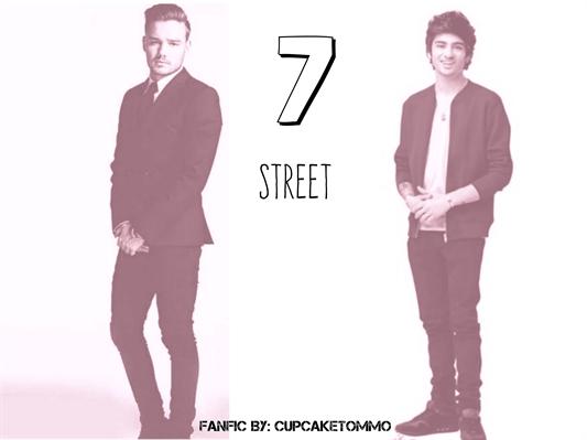 Fanfic / Fanfiction 7 Street (Ziam Mayne)