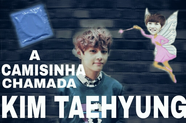 Fanfic / Fanfiction A camisinha chamada Kim Taehyung