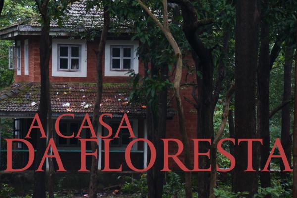 Fanfic / Fanfiction A Casa Da Floresta