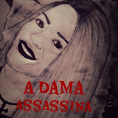 Fanfic / Fanfiction A Dama Assassina
